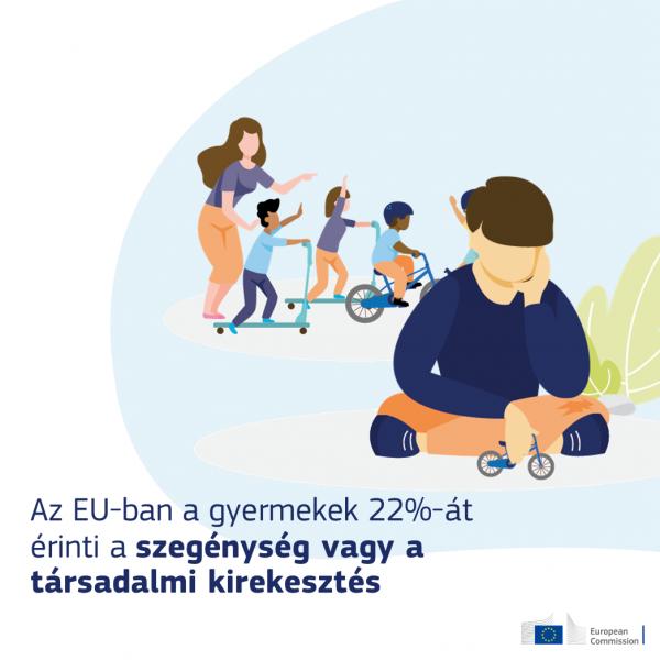 A Bizottság intézkedéseket javasol a gyermekek jogainak érvényesítése és a rászoruló gyermekek támogatása érdekében